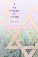 The Gay Synagogue in New York by Moshe Shokeid